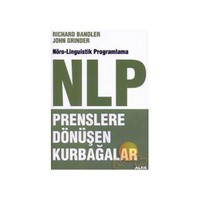 NLP - Prenslere Dönüşen Kurbağalar - John Grinder