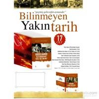 Bilinmeyen Yakın Tarih Seti (17 Kitap)
