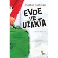 Evde Ve Uzakta - Christine Nöstlinger
