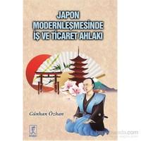 Japon Modernleşmesinde İş Ve Ticaret Ahlakı