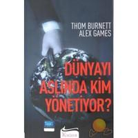Dünyayı Aslında Kim Yönetiyor?-Thom Burnett
