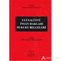 Ulusalüstü İnsan Hakları Hukuku Belgeleri 1. Cilt: Bölgesel Sistemler (Ciltli-Orta Boy)-Mehmet Semih Gemalmaz