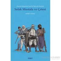 Solak Mustafa Ve Çetesi