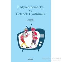 Radyo Sinema Tv Ve Gelenek Tiyatromuz