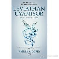 Leviathan Uyanıyor - Enginlik Serisi 1. Kitap-James S. A. Corey
