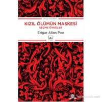 Kızıl Ölümün Maskesi (Seçme Öyküler)-Edgar Allan Poe