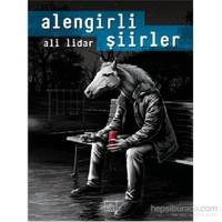 Alengirli Şiirler - Ali Lidar
