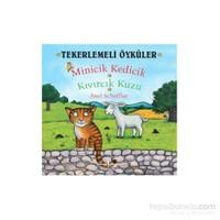 Tekerlemeli Öyküler: Minicik Kedicik Kıvırcık Kuzu - Axel Scheffler