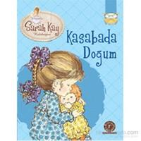 Sarah Kay Koleksiyonu : Kasabada Doğum