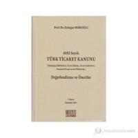 6102 Sayılı Türk Ticaret Kanunu Değerlendirme ve Öneriler