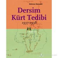 Dersim Kürt Tedibi 1937-1938 - Mahmut Akyürekli