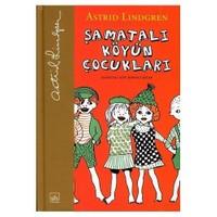 Şamatalı Köyün Çocukları (Birinci Kitap) - Ciltsiz