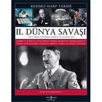 2. Dünya Savaşı - (Resimli Harp Tarihi) - Donald Sommerville