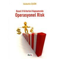 Basel II Kriterleri Kapsamında Operasyonel Risk - Selahattin Üçgün