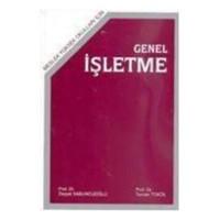 Genel İşletme (Meslek Yüksek Okulları İçin) - Zeyyat Sabuncuoğlu