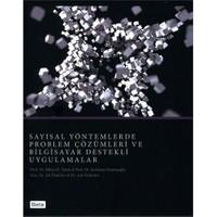 Sayısal Yöntemlerde Problem Çözümleri ve Bilgisayar Destekli Uygulamalar - Şevkinaz Gümüşoğlu