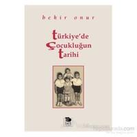 Türkiye''de Çocukluğun Tarihi