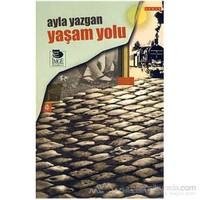 Yaşam Yolu-Ayla Yazgan