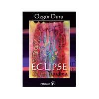 Eclipse - Tutulma-Özgür Duru