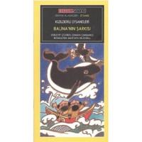 Balina'Nin Sarkisi (Kızılderili Efsaneleri) [Düz Yazı]-Kolektif