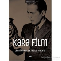 Sinemaya Giriş: Kara Film - Sert Modernite Ve Küreselleşme Kültürleri-Justus Nieland