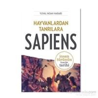 Hayvanlardan Tanrılara: Sapiens - İnsan Türünün Kısa Bir Tarihi - Yuval Noah Harari