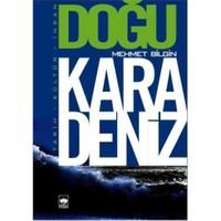 Doğu Karadeniz (Tarih - Kültür - İnsan)-Mehmet Bilgin