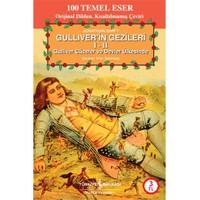 Güliver'in Gezileri (100 Temel Eser) - Jonathan Swift