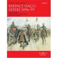 Birinci Haçlı Seferi 1096-99 - David Nicolle
