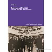 Barolar Ve Siyaset - Türkiye'de Barolar Ve Devlet Kurumları