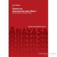 Türkiye'de Demokratikleşme Süreci - Anayasa Yapımı ve Anayasa Yargısı