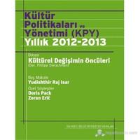 Kültür Politikaları Ve Yönetimi (Kpy) Yıllık 2012-13