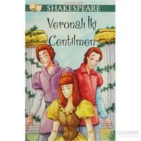 Gençler İçin Shakespeare: Veronalı İki Centilmen-William Shakespeare