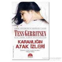Karanlığın Ayak İzleri - Tess Gerritsen