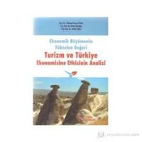 Ekonomik Büyümenin Yükselen Değeri Turizm Ve Türkiye Ekonomisine Etkisinin Analizi-Hakkı Çiftçi