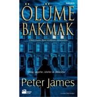 Ölüme Bakmak-Peter James