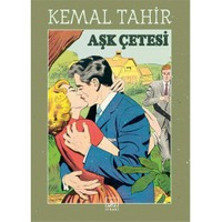 Aşk Çetesi-Kemal Tahir