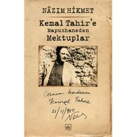 Kemal Tahir'E Mapushaneden Mektuplar