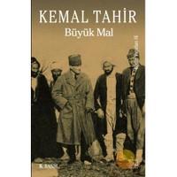Büyük Mal - Kemal Tahir