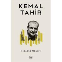 Kelleci Memet - Kemal Tahir
