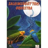 Ödüllü Öyküler Dizisi: Salkımsöğüt'teki Orkestra