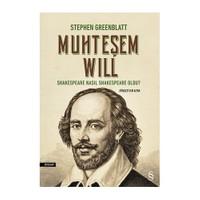 Muhteşem Will: Shakespeare Nasıl Shakespeare Oldu