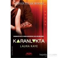 Karanlıkta-Laura Kaye