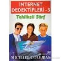 İnternet Dedektifleri 3 Tehlikeli Sörf-Michael Coleman