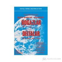 Boğazlar Deltalar Geo-Astral Siyaset M.Ö. 3000 - M.S. 1991 1-2 Cilt