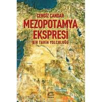 Mezopotamya Ekspresi - (Bir Tarih Yolculuğu)-Cengiz Çandar