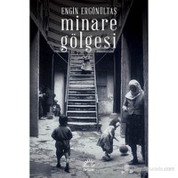Minare Gölgesi - Engin Ergönültaş