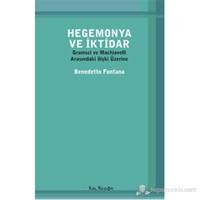 Hegemonya ve İktidar - Gramsci ve Machiavelli Arasındaki ilişki Üzerine