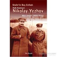 Stalin'in Baş Celladı Halk Komiseri Nikolay Yezhov