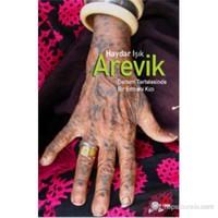 Arevik: Dersim Tertelesinde Bir Ermeni Kızı